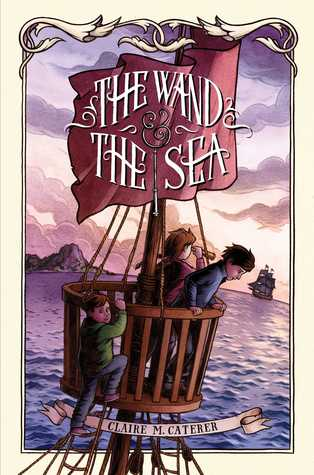 The Wand and The Sea by Claire Caterer